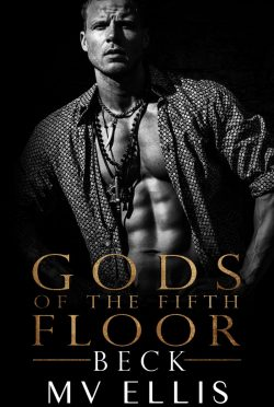 Cover Reveal & Giveaway: Beck (Gods of the Fifth Floor #1) by MV Ellis