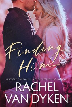 Release Day Blitz: Finding Him (Covet #2) by Rachel Van Dyken