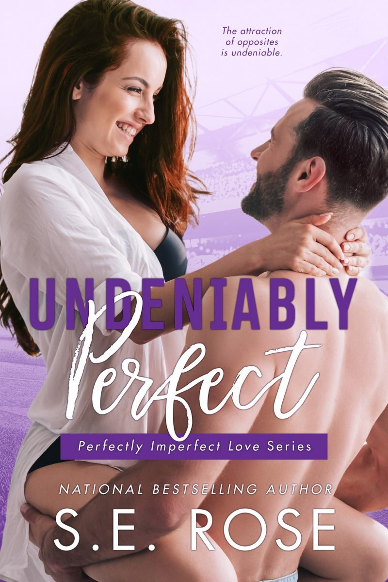 Cover Reveal: Undeniably Perfect (Perfectly Imperfect Love #1) by SE Rose