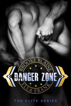 Cover Reveal: Danger Zone (The Elite #1) by Brooke Blaine & Ella Frank