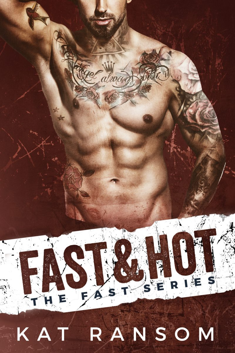 Cover Reveal: Fast & Hot (Fast #3) by Kat Ransom