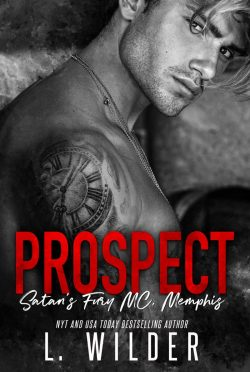 Cover Reveal: Prospect (Satan's Fury MC: Memphis #8) by L Wilder