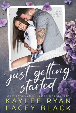 Release Day Blitz: Just Getting Started (Fair Lakes #2) by Kaylee Ryan & Lacey Black