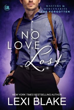 Cover Reveal: No Love Lost (Masters & Mercenaries: The Forgotten #5) by Lexi Blake