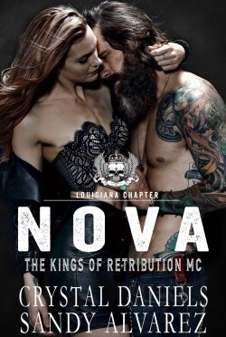 Cover Reveal: Nova (The Kings of Retribution MC, Louisiana #3) by Crystal Daniels & Sandy Alvarez