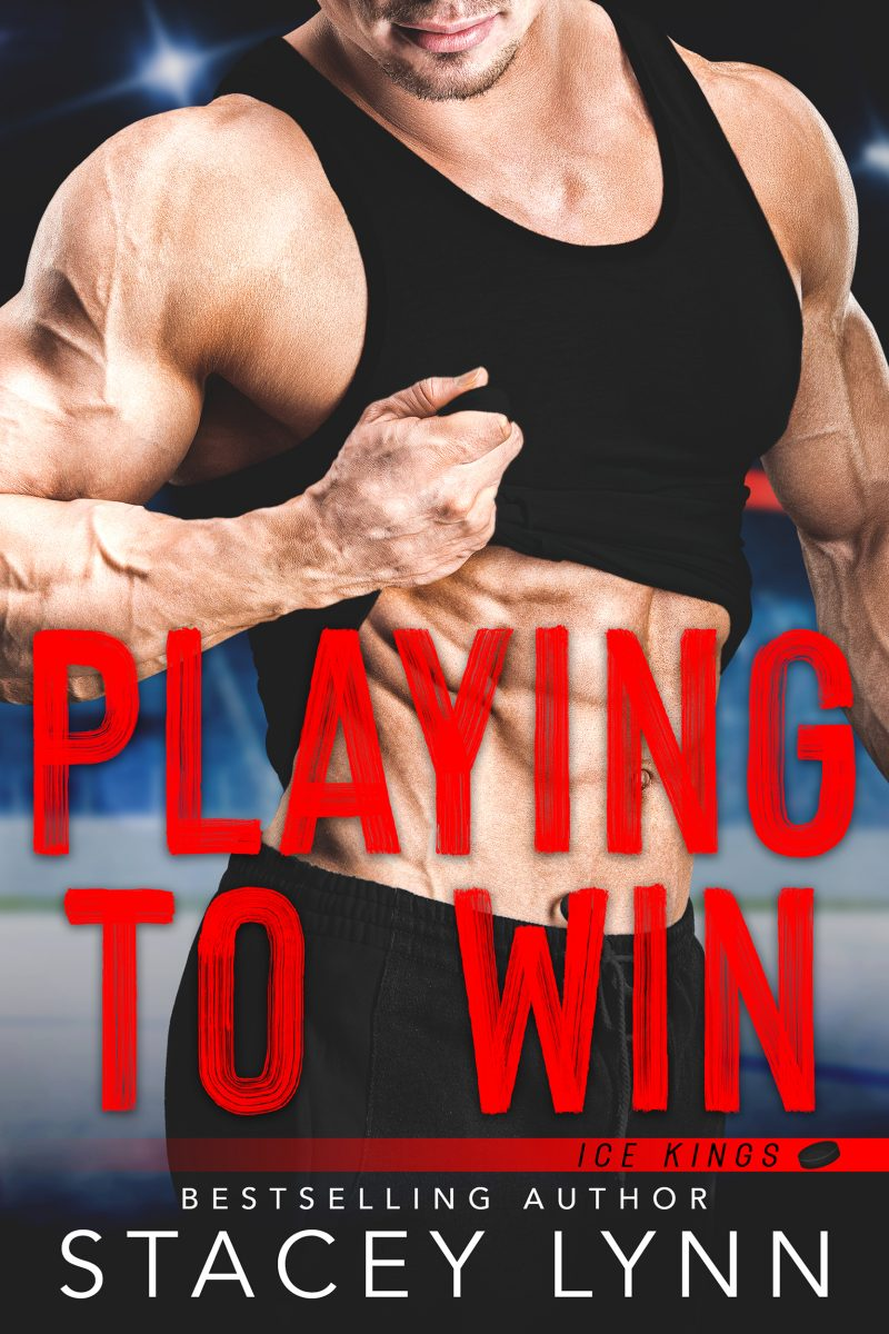 Release Day Blitz: Playing to Win (Ice Kings #1) by Stacey Lynn