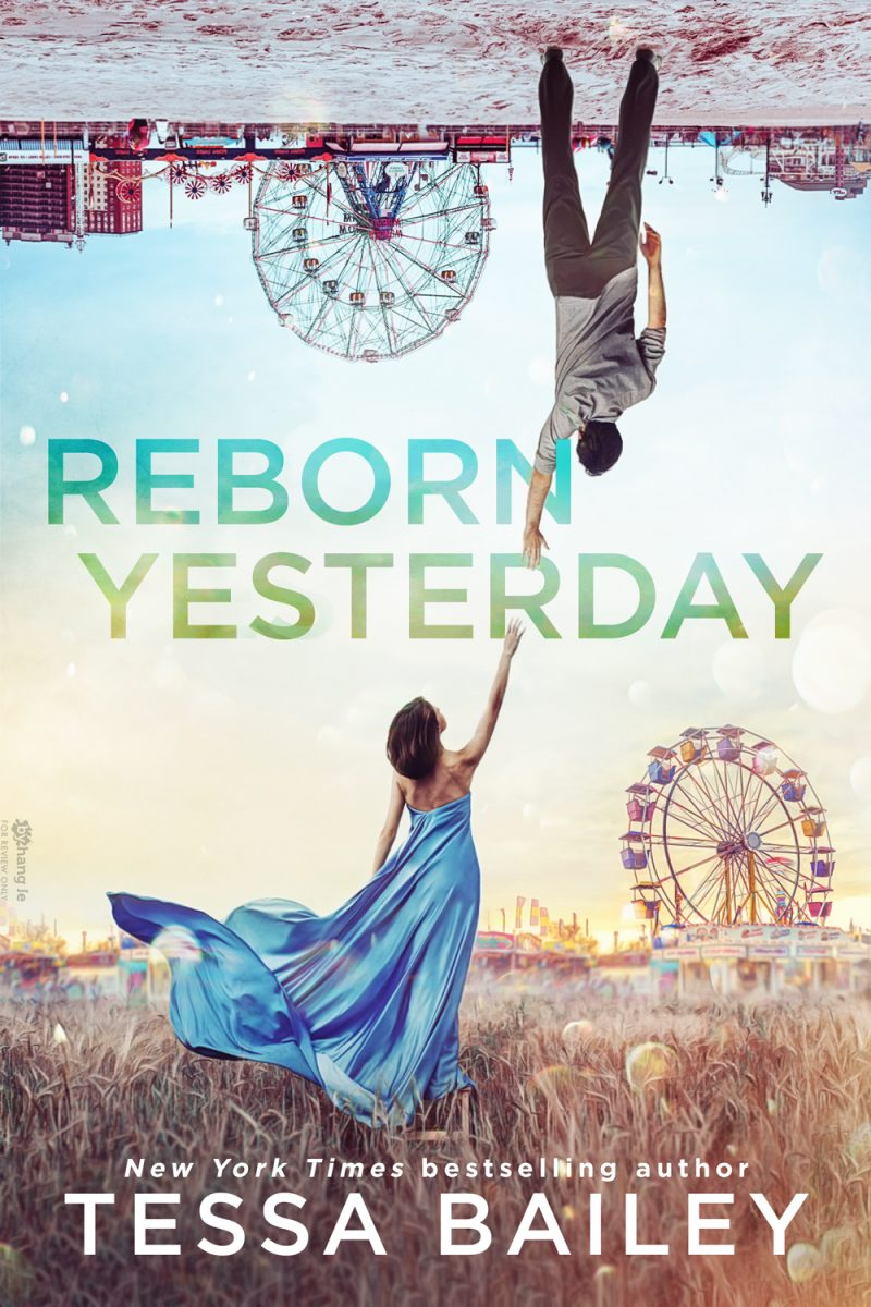 Cover Reveal: Reborn Yesterday by Tessa Bailey