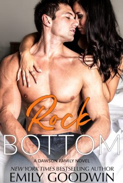 Release Day Blitz: Rock Bottom (Dawson Family #6) by Emily Goodwin