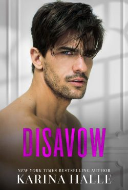 Release Day Blitz: Disavow (The Dumonts #3) by Karina Halle