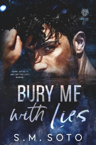 Cover Reveal: Bury Me with Lies (Twin Lies #2) by SM Soto