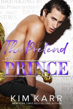 Cover Reveal & Giveaway: The Pretend Prince by Kim Karr