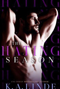 Cover Reveal: The Hating Season (Seasons #2) by KA Linde