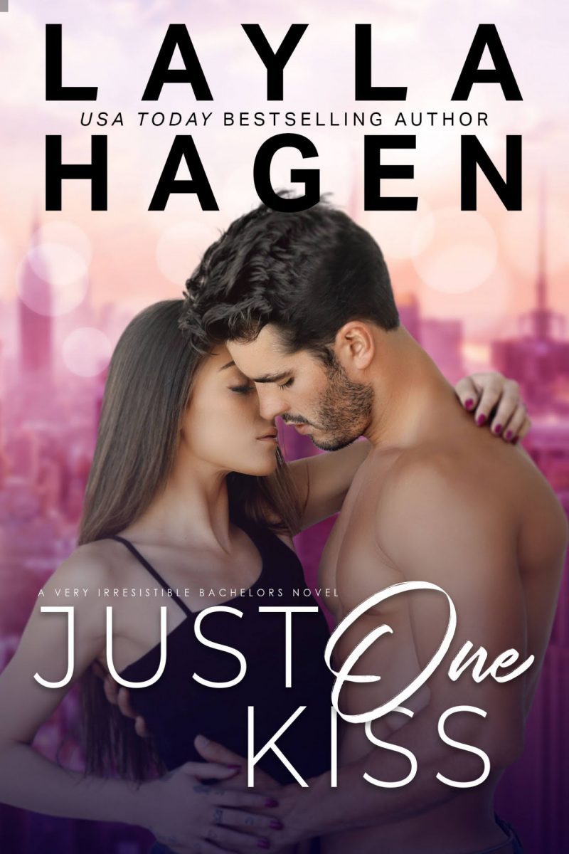 Cover Reveal: Just One Kiss (Very Irresistible Bachelors #2) by Layla Hagen