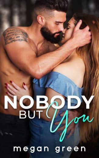 Cover Reveal: Nobody But You by Megan Green