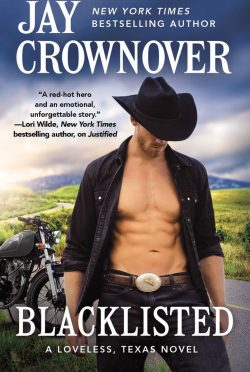 Cover Reveal: Blacklisted (Loveless, Texas #3) by Jay Crownover