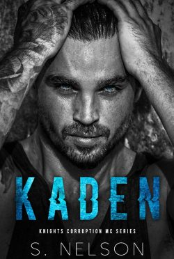 Release Blitz: Kaden (Knights Corruption MC: Next Generation #1) by S Nelson