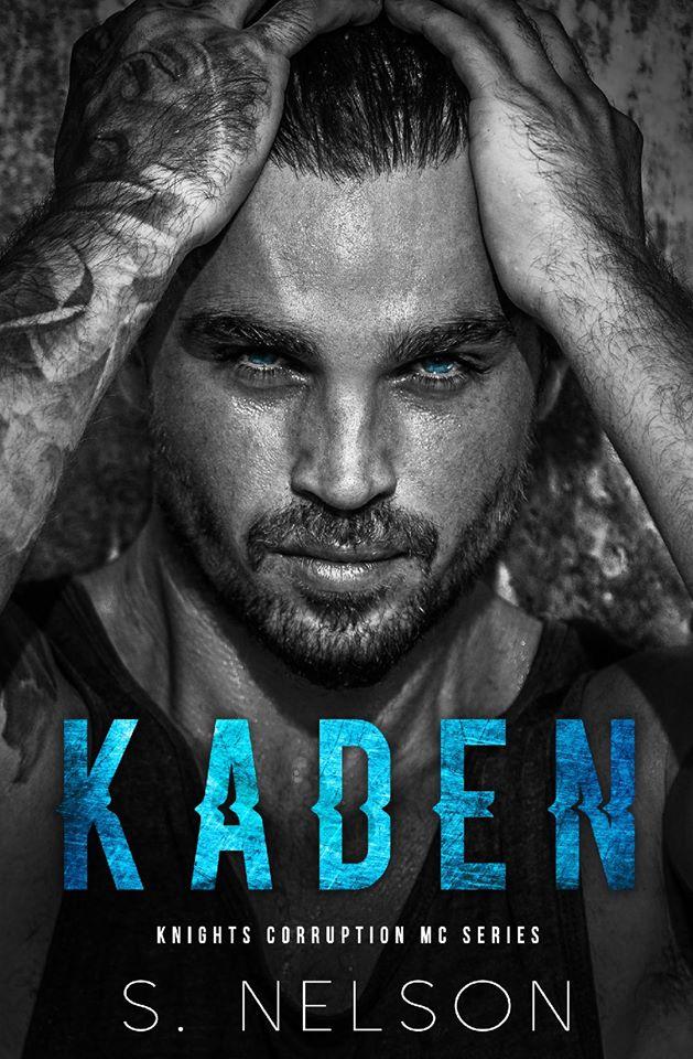 Release Blitz: Kaden (Knights Corruption MC: Next Generation #1) by S Nelson