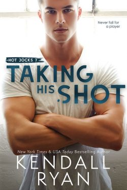 Cover Reveal: Taking His Shot (Hot Jocks #7) by Kendall Ryan