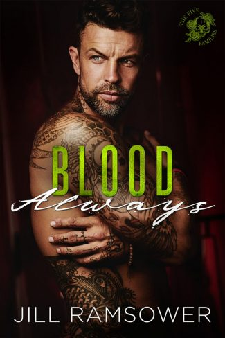 Cover Reveal: Blood Always (The Five Families #3) by Jill Ramsower