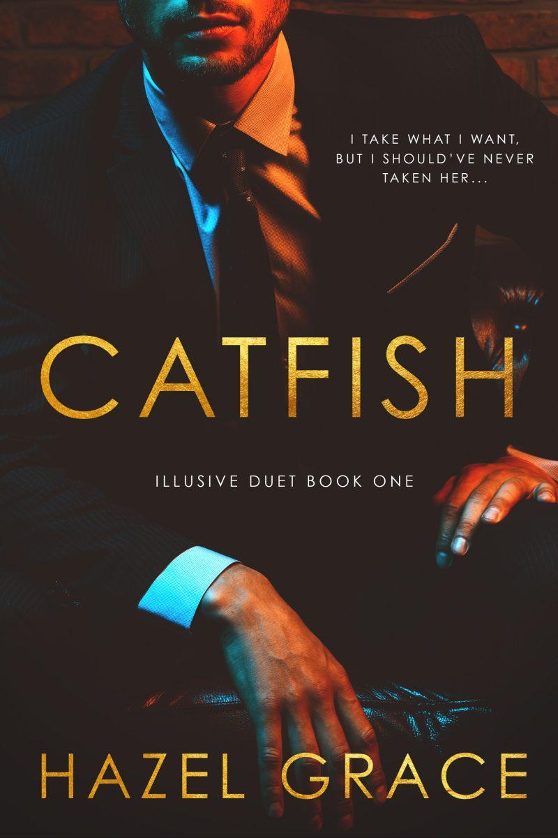 Cover Reveal: Catfish (Illusive Duet #1) by Hazel Grace
