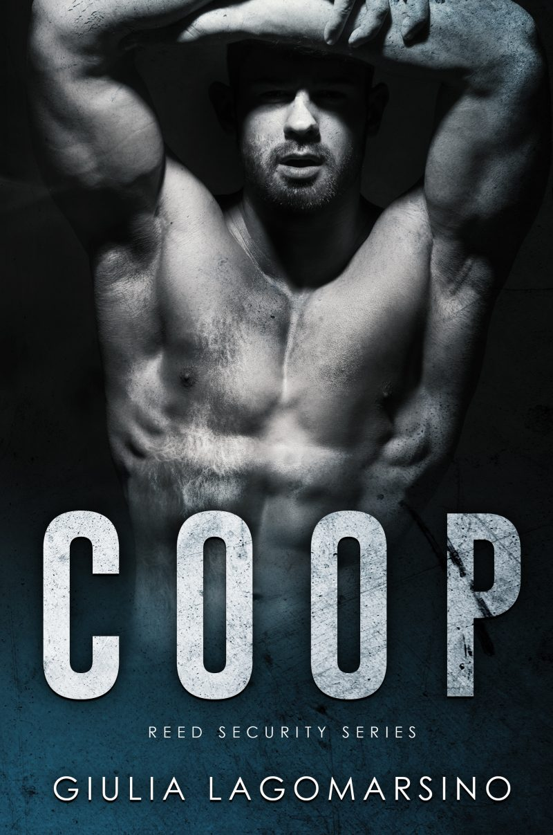 Cover Reveal: Coop (Reed Security #22) by Giulia Lagomarsino