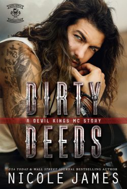Cover Reveal: Dirty Deeds (Devil Kings MC #1) by Nicole James