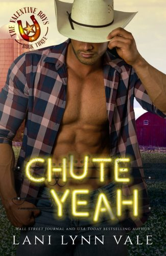 Release Day Blitz: Chute Yeah (The Valentine Boys #3) by Lani Lynn Vale