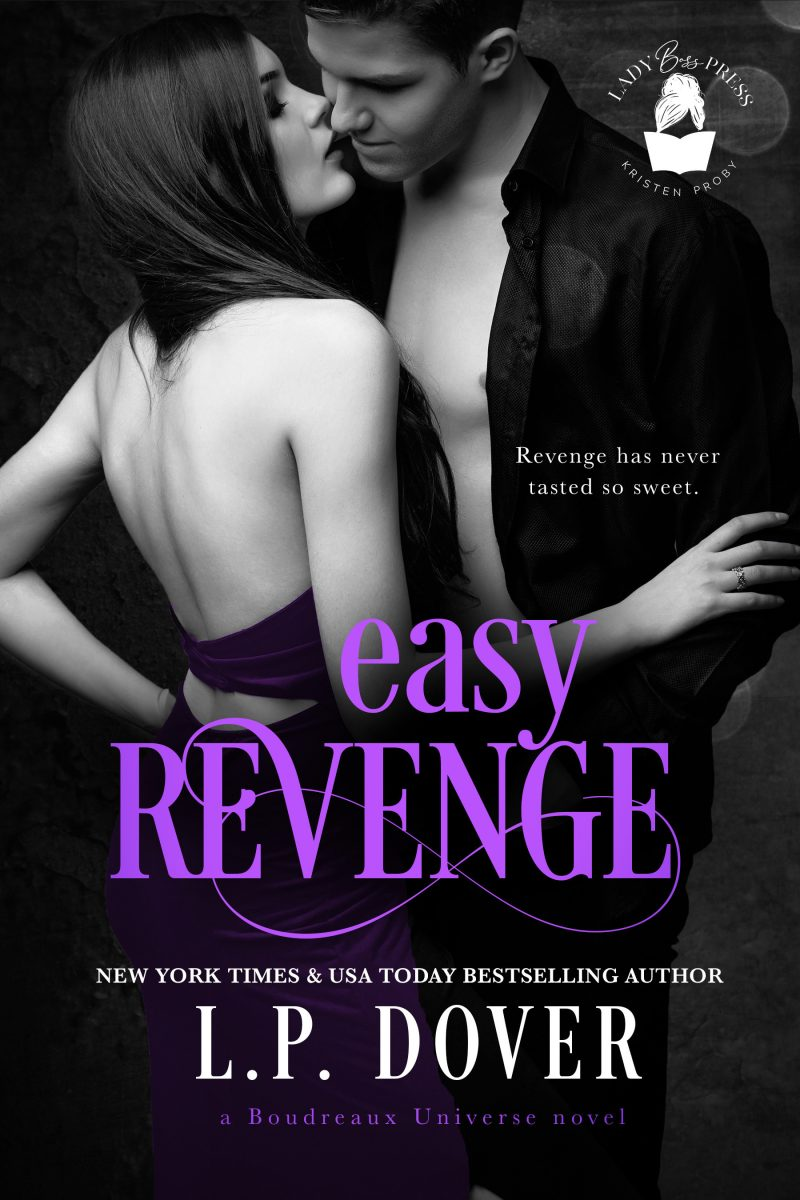 Cover Reveal: Easy Revenge (Boudreaux Universe #4) by LP Dover