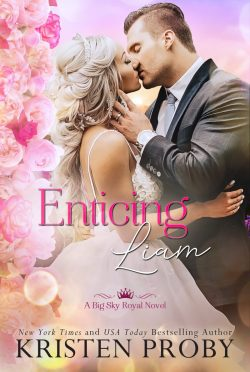 Release Day Blitz: Enticing Liam (Big Sky Royal #2) by Kristen Proby