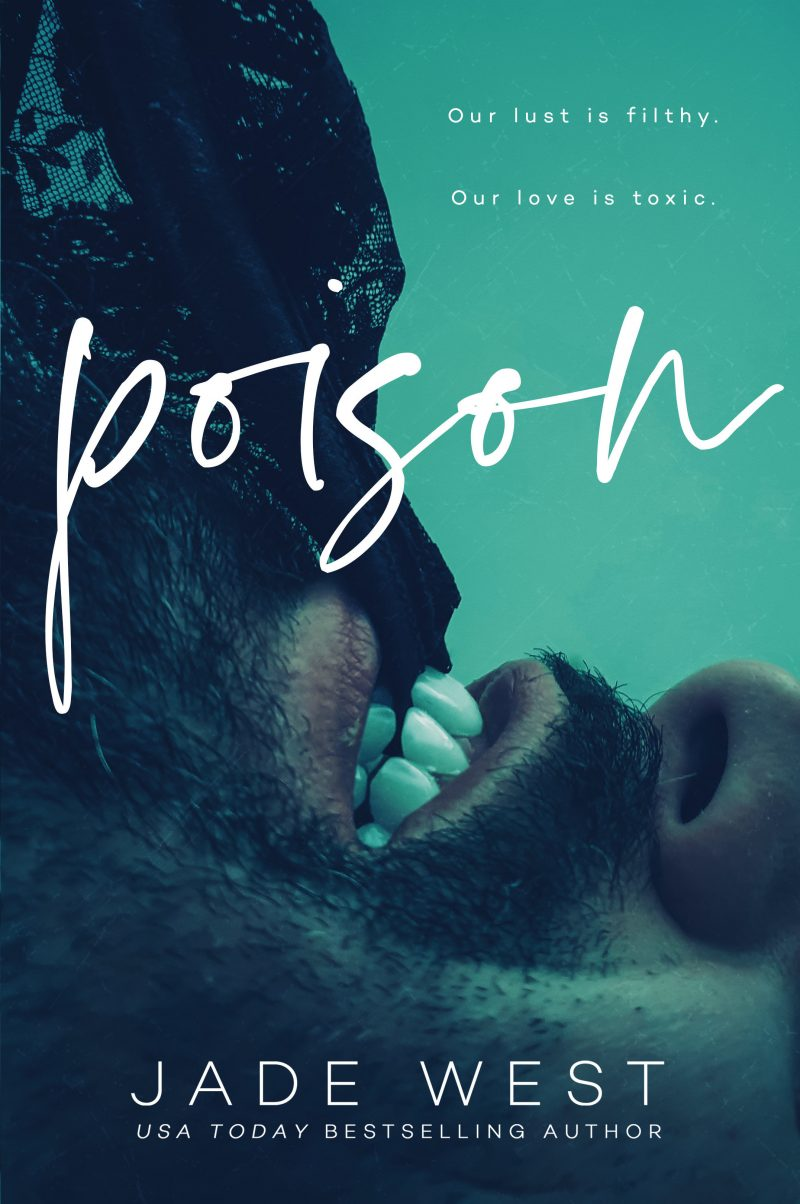 Release Day Blitz & Giveaway: Poison by Jade West