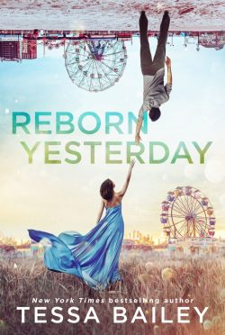 Release Day Blitz: Reborn Yesterday by Tessa Bailey