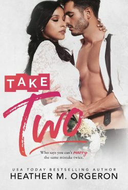 Cover Reveal: Take Two by Heather M Orgeron