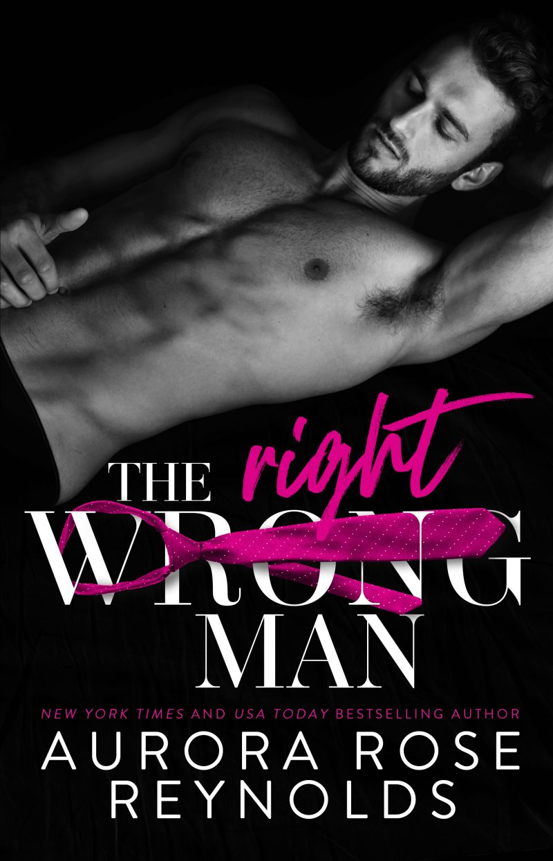 Release Day Blitz & Giveaway: The Wrong/Right Man by Aurora Rose Reynolds