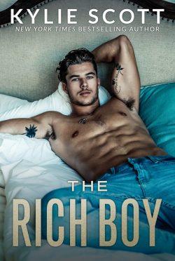 Release Day Blitz: The Rich Boy by Kylie Scott