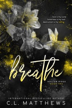 Cover Reveal: Breathe (Hollow Ridge #2) by CL Matthews