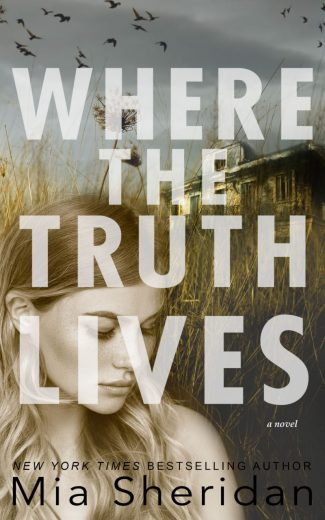 Cover Reveal: Where the Truth Lives by Mia Sheridan
