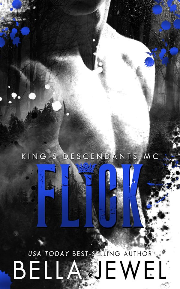Cover Reveal: Flick (King's Descendants #2) by Bella Jewel