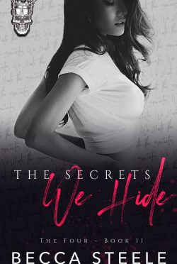Cover Reveal: The Secrets We Hide (The Four #2) by Becca Steele