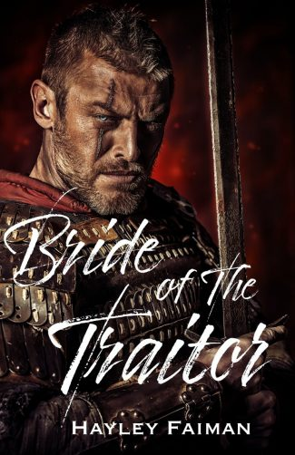 Release Day Blitz: Bride of the Traitor (The Prophecy of Sisters #1) by Hayley Faiman