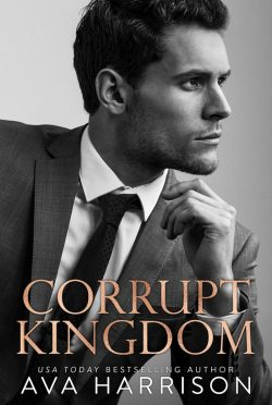 Cover Reveal: Corrupt Kingdom by Ava Harrison