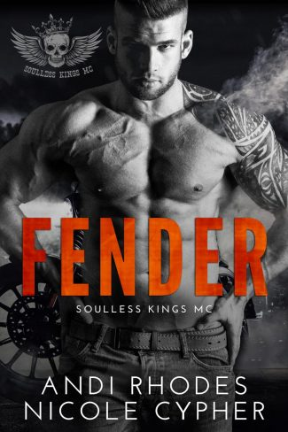Cover Reveal & Giveaway: Fender (Soulless Kings MC #1) by Andi Rhodes & Nicole Cypher