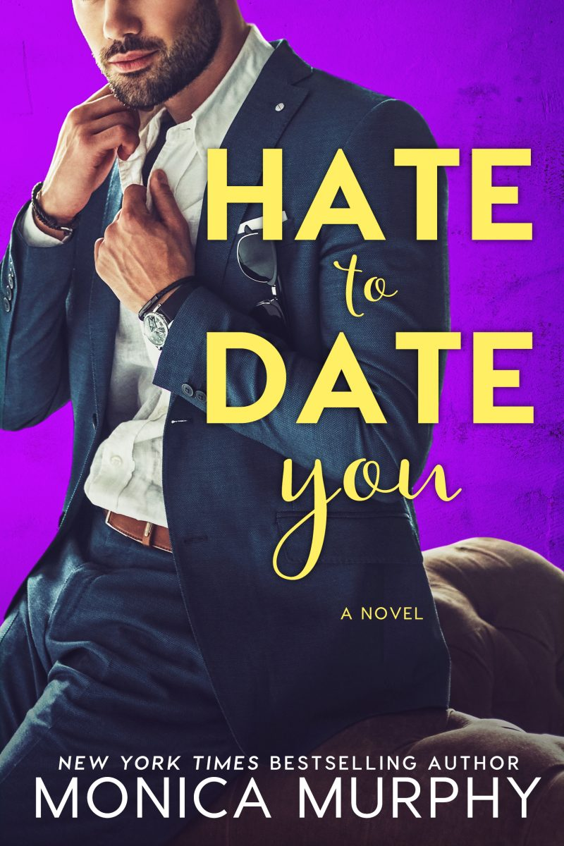 Release Day Blitz: Hate to Date You (Dating #4) by Monica Murphy