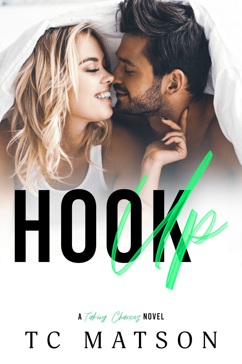 Release Day Blitz: Hook Up (Taking Chances #2) by TC Matson