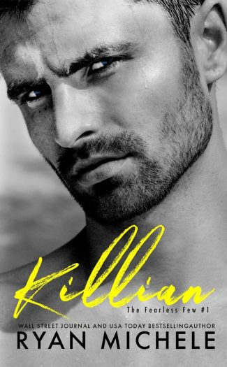 Release Day Blitz: Killian (The Fearless Few #1) by Ryan Michele