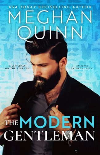 Cover Reveal: The Modern Gentleman by Meghan Quinn