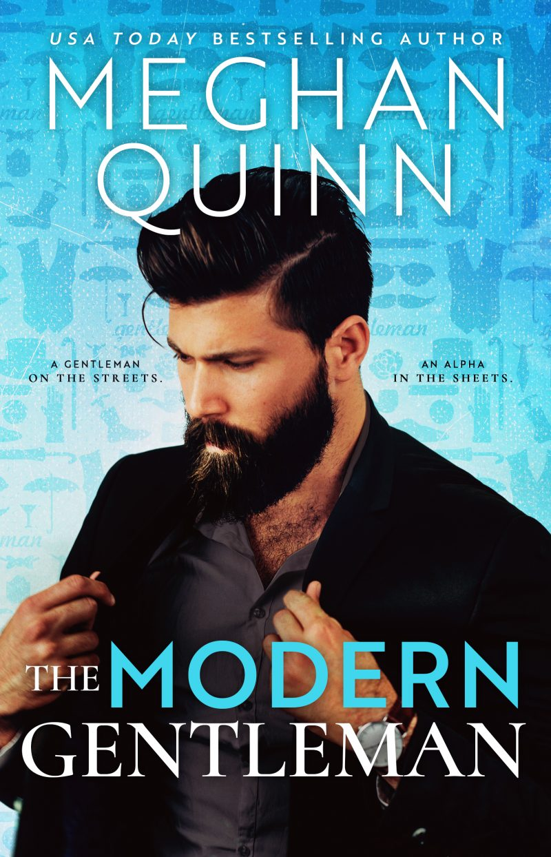 Cover Reveal: The Modern Gentleman by Meghan Quinn