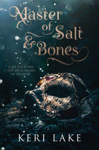 Cover Reveal: Master of Salt & Bones by Keri Lake