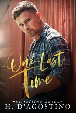 Cover Reveal: One Last Time (The Stanton Brothers #1) by Heather D'Agostino
