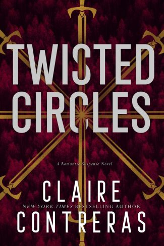 Cover Reveal: Twisted Circles (Secret Society #2) by Claire Contreras