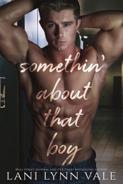 Cover Reveal: Somethin' About That Boy by Lani Lynn Vale